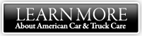 Learn more about American Car & Truck Care in New Mexico